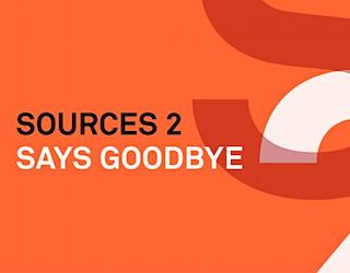 Sources2 goodbye